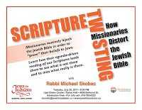 Scripture Twisting: How missionaries distort the Jewish Bible