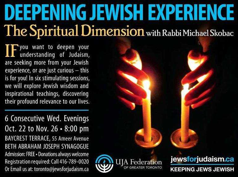 Deepening Jewish Experience: The Spiritual Dimension