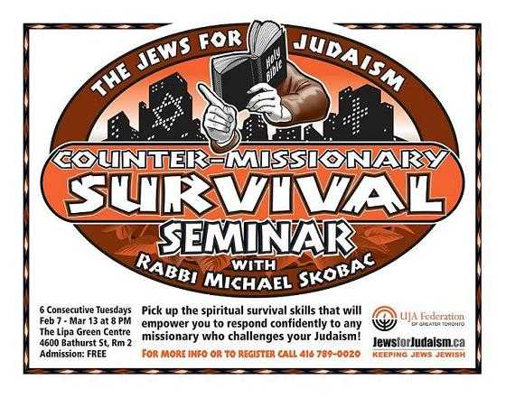 The Jews For Judaism Counter-missionary Survival Seminar Six-week Lecture Series With Rabbi Michael Skobac