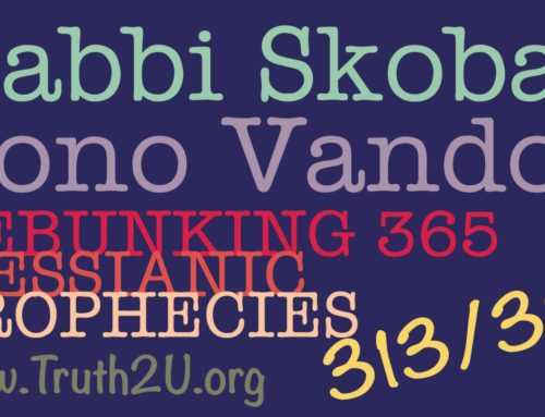 313-329/365 Debunking Messianic Prophecies: Rabbi Michael Skobac