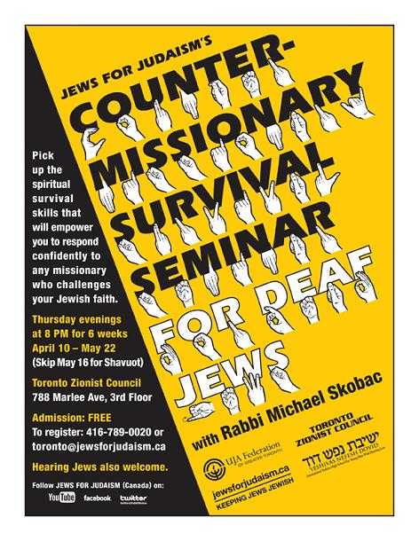 First Time Ever The Jews For Judaism Counter-missionary Survival Seminar For Deaf Jews Six-week Lecture Series With Rabbi Michael Skobac