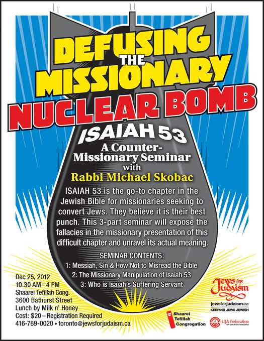 Defusing The Missionary Nuclear Bomb – Isaiah 53 - A 3-Part Counter-Missionary seminar with Rabbi Michael Skobac