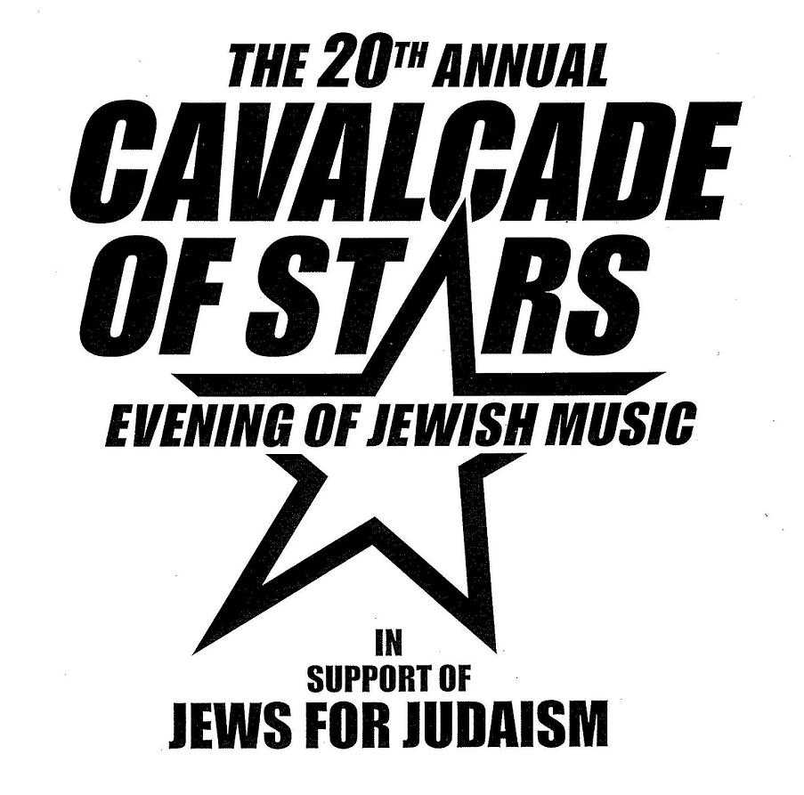 20th Annual Cavalcade Of Stars Evening Of Jewish Music In Support Of Jews For Judaism
