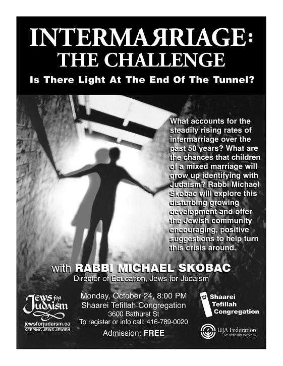 Intermarriage: The Challenge - Is There Light at the End of the Tunnel? With Rabbi Michael Skobac