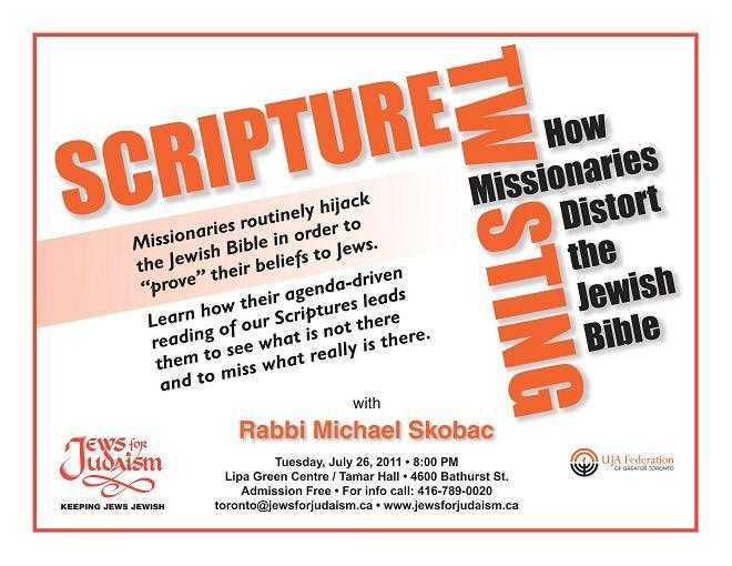 SCRIPTURE TWISTING - How Missionaries Distort the Jewish Bible With Rabbi Michael Skobac