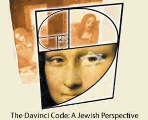 The Davinci Code: A Jewish Perspective