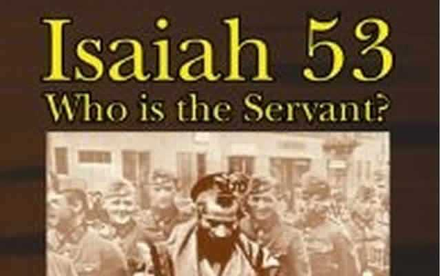 Isaiah 53: Who is the Servant? by Gerald Sigal