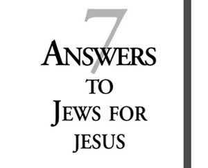7 Answers To Jews For Jesus