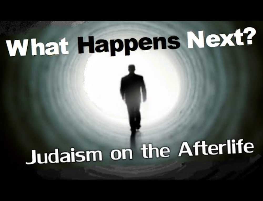 What Happens Next? Judaism On The Afterlife