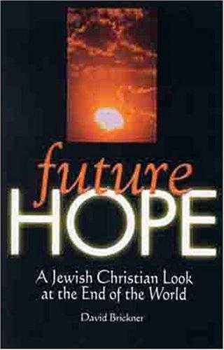 Future Hope - FACING A HOPELESS FUTURE