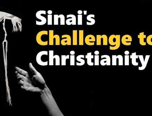Sinai's Challenge To Christianity    By Rabbi Michael Skobac