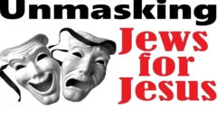 Jews For Jesus Unmasked (reply2 One For Israel Maoz Messianic Jewish Voice I Found Shalom Askdrbrown