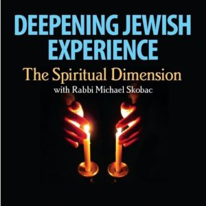 Deepening Jewish Experience