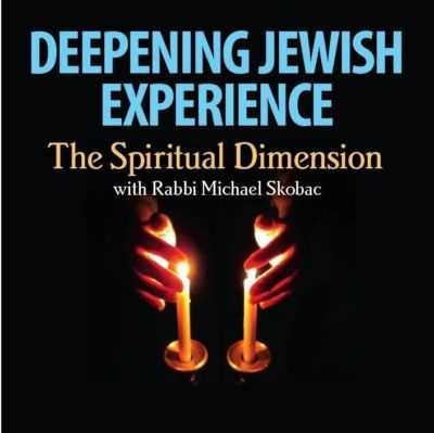 Deepening Jewish Experience