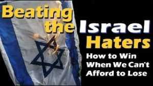 Beating the Israel Haters – David Olesker – Winning Israel Advocacy