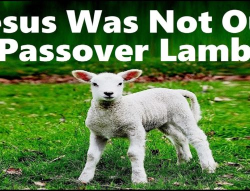 Jesus Was Not Our Passover Lamb – Rabbi Michael Skobac