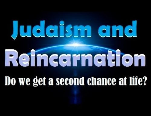 Judaism & Reincarnation: Do We Get A Second Chance At Life?