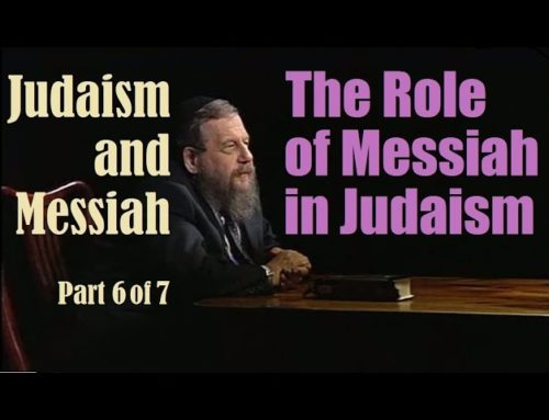 "The Role Of The Messiah In Judaism: Part #6 Of Judaism And The Messiah – Rabbi Immanuel Schochet Z""l"