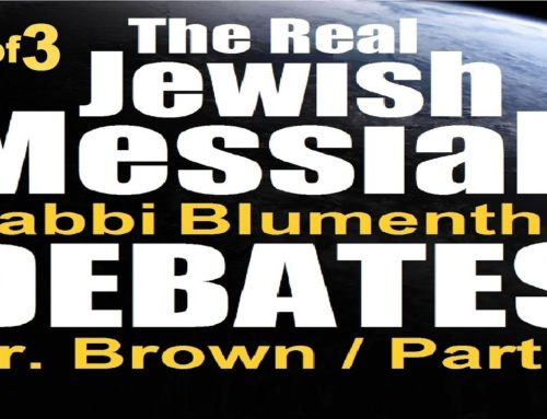 Real Jewish Messiah Debate: Rabbi Blumenthal Vs Dr Michael Brown 3