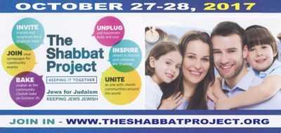 The Shabbat Project – October 17-28, 2017