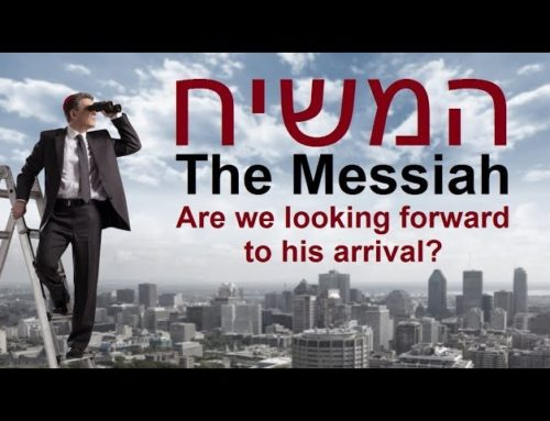The Messiah: Are We Looking Forward To His Arrival?