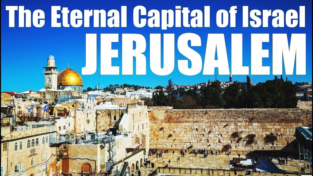 Jerusalem: Eternal Capital Of Israel & The Holy Temple Forever